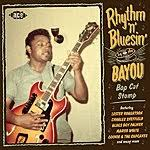<b>VARIOUS ARTISTS</b> - <b>Rhythm</b> & Bluesin` By The Bayou: Bop Cat ...