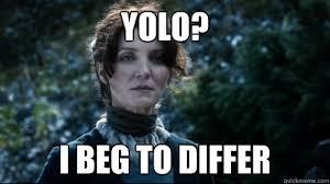 Catelyn Stark memes | quickmeme via Relatably.com