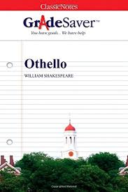 Othello Quotes and Analysis | GradeSaver