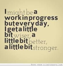 Work In Progress Quotes. QuotesGram