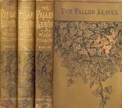 THE <b>FALLEN</b> LEAVES - Wilkie <b>Collins</b>