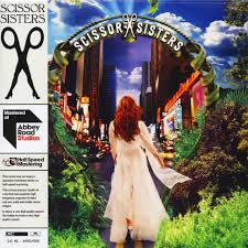 Scissor Sisters - <b>Scissor Sisters Half</b> Speed Remastered Vinyl Edition