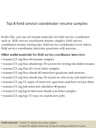 top  field service coordinator resume samplestop  field service coordinator resume samples in this file  you can ref resume materials