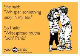 She said: 'Whisper something sexy in my ear.' So I said ... via Relatably.com