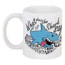 <b>Кружка</b> What does the Shark say? #353737 в Москве – купить ...