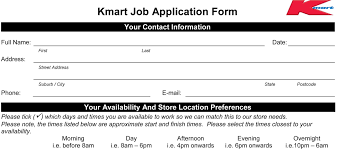 kmart job application printable job employment forms fill up an electronic form and submit it to complete application process the applicants are selected for interview after review of received applications