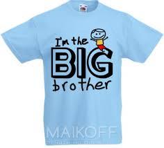 Детская <b>футболка</b> I'm the <b>big brother</b> с принтом - купить в Киеве