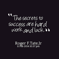 Quotes About Success And Luck. QuotesGram via Relatably.com