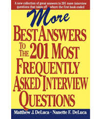 more best answers to the most frequently asked interview more best answers to the 201 most frequently asked interview questions