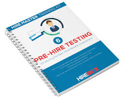 the hire master kit pre hire assessment internal how to use test results as part of your overall recruitment and on boarding procedure