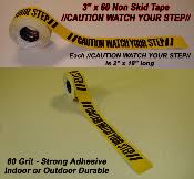 "3"" CAUTION <b>WATCH YOUR STEP</b> Non Skid Non Slip Grip Tape"
