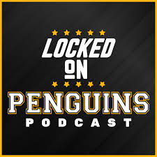 Locked On Penguins - Daily Podcast On The Pittsburgh Penguins