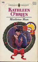 <b>Mistletoe Man</b> by <b>Kathleen O'Brien</b> - FictionDB