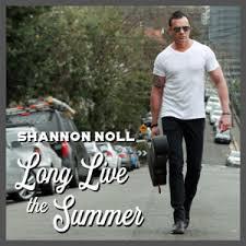 Shannon Noll - <b>Long Live</b> the <b>Summer</b> (single)