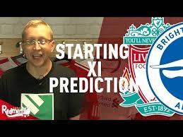 Liverpool v Brighton | Starting XI Prediction - YouTube