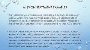 the importance of work unit unit objectives you will create mission statement examples the purpose of my life is bringing happiness and growth to our family