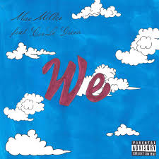 Image result for WE BY MAC MILLER
