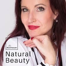die Aschauer   Natural Beauty