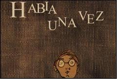 Image result for habia una vez