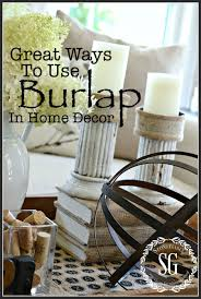 Decorating With Burlap Great Ways To Use Burlap In Home Decor Stonegable