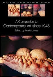 A <b>Companion</b> to Contemporary Art Since 1945 / Edition 1 by <b>Amelia</b> ...