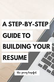 17 best ideas about resume helper resume resume the step by step guide to building your resume