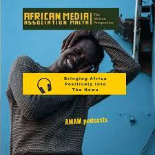 African Media Malta Podcast