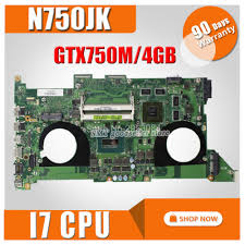 GTX750 4GB <b>N750JK Motherboard</b> REV 3.0 <b>i7</b> 4700HQ for ASUS ...