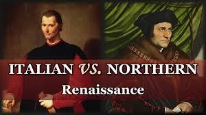 italian renaissance vs northern renaissance ap european history italian renaissance vs northern renaissance ap european history