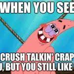 Blushing Patrick Meme Generator - Imgflip via Relatably.com