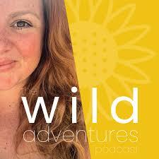 The Wild Adventures Podcast