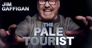 <b>Jim Gaffigan</b> | The Pale Tourist
