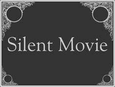 「silent movie」の画像検索結果