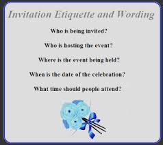 Invitation Etiquette and Wording ***
