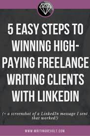 best images about writing revolt courses linkedin for lance writers exactly how i use linkedin to land high paying clients