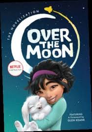 |Ebook PDF EPUB Download| Over the Moon: The Novelization by ...