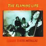 Clouds Taste Metallic album by The Flaming Lips