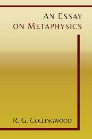 an essay on metaphysics r g collingwood 9781614276159 amazon an essay on metaphysics r g collingwood 9781614276159 amazon com books