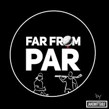 Far From Par