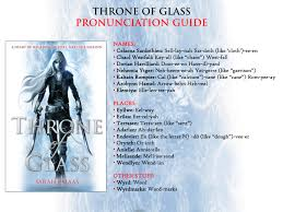 throne of glass sarah j maas throne of glass pronunciation guide