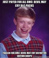 just payed for all DmC: Devil may cry dlc packs trailer for DMC ... via Relatably.com