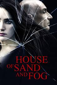 House of Sand and Fog Movie Review (2003) | Roger Ebert