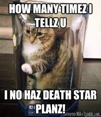 Death Star Kitty memes   quickmeme via Relatably.com