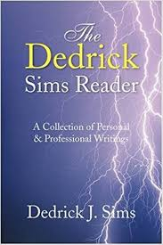 dedrick j sims the reader