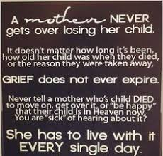 Quotes on Pinterest | Child Loss, Loss Of Child and Grieving Mother via Relatably.com