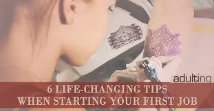 life changing tips when starting your first job adulting 6 life changing tips when starting your first job