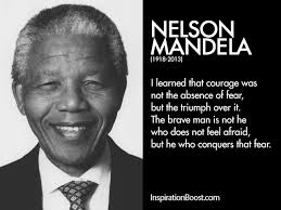 Nelson Mandela Fear Quotes | Inspiration Boost | Inspiration Boost
