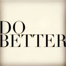 You'd do better only if you knew better. | Quotes | Pinterest | Posts via Relatably.com