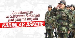 Kadınlar da askere gidecek