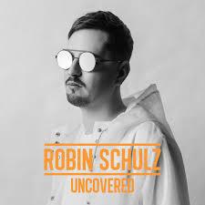 <b>Robin Schulz</b> — <b>Uncovered</b> - playlist by Carlos Romero | Spotify